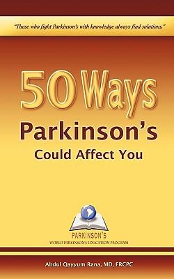 50 Ways Parkinson's Could Affect You, Rana, Abdul Qayyum