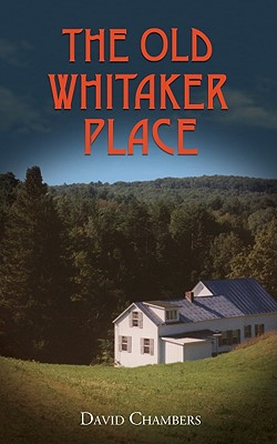 Image for The Old Whitaker Place