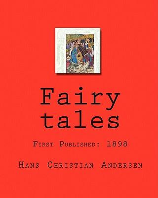 Fairy tales, Andersen, Hans Christian