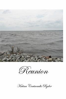 Reunion, Ryder, Katina Coutscoudis
