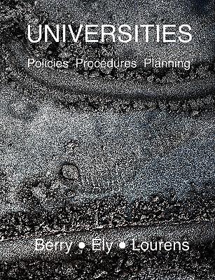 Universities: Policies, Procedures and Planning, Lourens, Berry Ely; Berry, Prof Richard C; Lourens, Dr Alan
