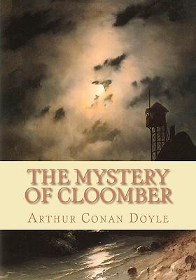 The Mystery of Cloomber, Doyle, Arthur Conan