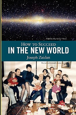 How to Succeed in the New World, Zaidan, Joseph