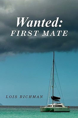 WANTED: First Mate, Richman, Lois