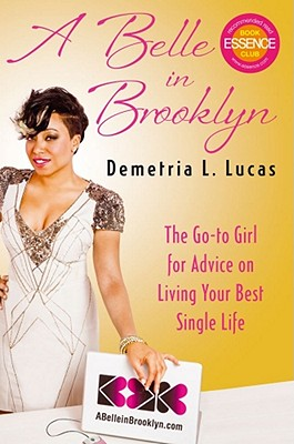 Image for A Belle in Brooklyn: The Go-to Girl for Advice on Living Your Best Single Life