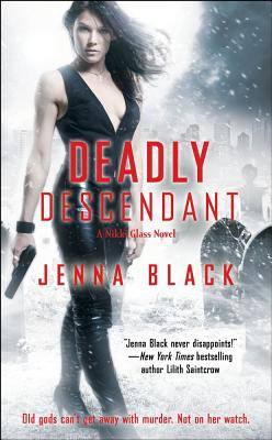 Deadly Descendant, Jenna Black