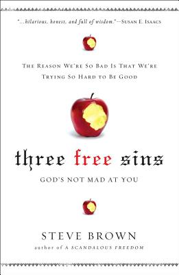 Image for Three Free Sins: God's Not Mad at You