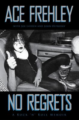 No Regrets, Ace Frehley, Joe Layden, John Ostrosky