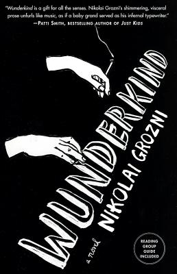 Wunderkind: A Novel, Nikolai Grozni