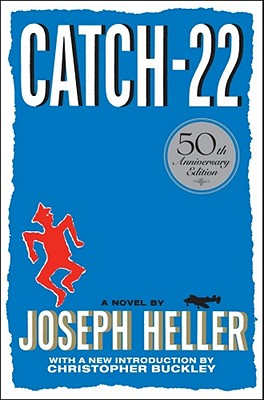 Catch-22: 50th Anniversary Edition, Heller, Joseph; Buckley, Christopher [Introduction]