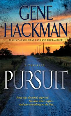 PURSUIT, HACKMAN, GENE