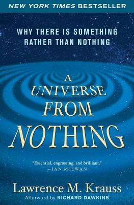 Image for A Universe from Nothing: Why There Is Something Rather than Nothing