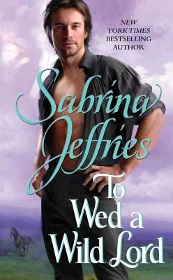 To Wed a Wild Lord, Sabrina Jeffries