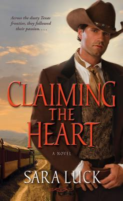 Claiming the Heart, Sara Luck