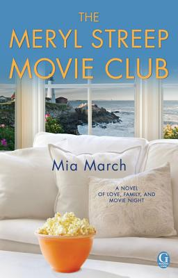 The Meryl Streep Movie Club, March, Mia