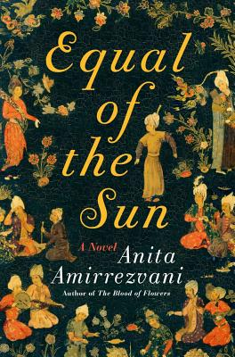 Equal Of The Sun, Amirrezvani, Anita