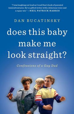 Image for DOES THIS BABY MAKE ME LOOK STRAIGHT?