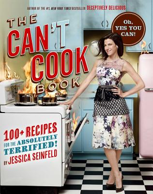 Image for The Can't Cook Book: Recipes for the Absolutely Terrified!