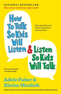 Image for HOW TO TALK SO KIDS WILL LISTEN & LISTEN SO