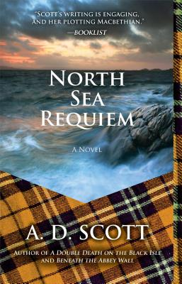 North Sea Requiem (Joanne Ross), A. D. Scott
