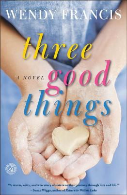 Image for Three Good Things