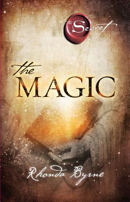 The Magic (Secret (Rhonda Byrne)), Byrne, Rhonda