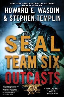 SEAL Team Six Outcasts, Howard E. Wasdin, Stephen Templin