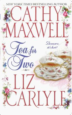 Tea for Two, Maxwell, Cathy; Carlyle, Liz