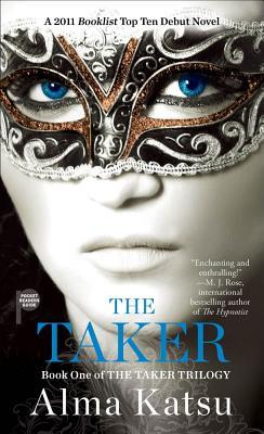 The Taker (Book One), Alma Katsu