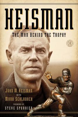 Image for HEISMAN: THE MAN BEHIND THE TROPHY
