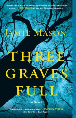 Three Graves Full, Jamie Mason