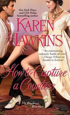 "How to Capture a Countess, ""Hawkins, Karen"""