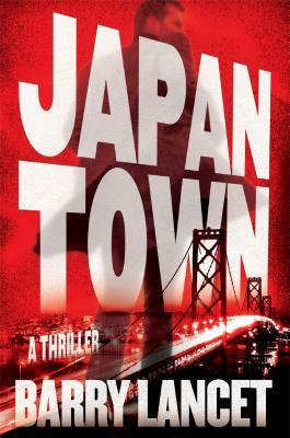 Image for Japantown: A Thriller (A Jim Brodie Novel)