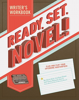 Image for Ready, Set, Novel!: A Workbook