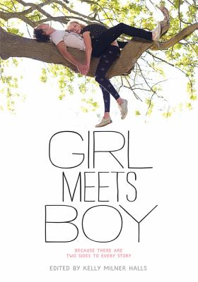 Image for Girl Meets Boy: Because There Are Two Sides to Every Story