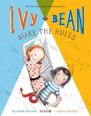 Image for Ivy and Bean Make the Rules (Book 9)