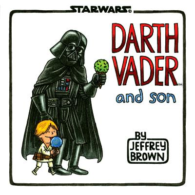 STAR WARS: DARTH VADER AND SON, BROWN, JEFFREY