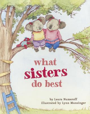 Image for What Sisters Do Best: (Big Sister Books for Kids, Sisterhood Books for Kids,  Sibling Books for Kids)
