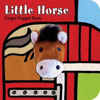 Little Horse: Finger Puppet Book (Little Finger Puppet Board Books), Chronicle Books; ImageBooks