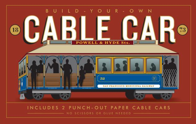 Build-Your-Own Cable Car: Includes 2 Punch-Out Paper Cable Cars, Hirasuna, Delphine