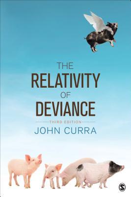 The Relativity of Deviance, Curra, John O.