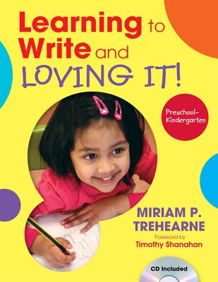 Image for Learning to Write and Loving It! PreschoolKindergarten