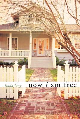 Now I Am Free, Lang, Linda