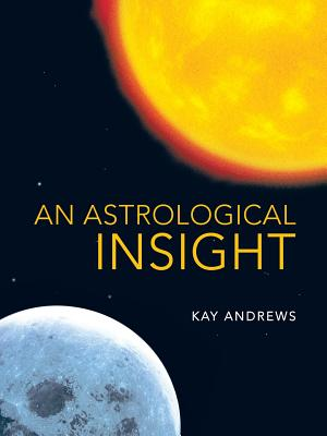 An Astrological Insight, Andrews, Kay