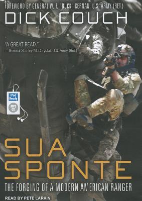 Image for Sua Sponte: The Forging of a Modern American Ranger