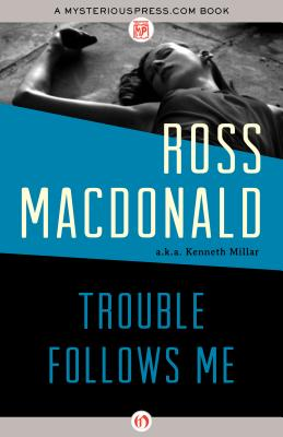 TROUBLE FOLLOWS ME Aka Night Train, MacDonald, Ross