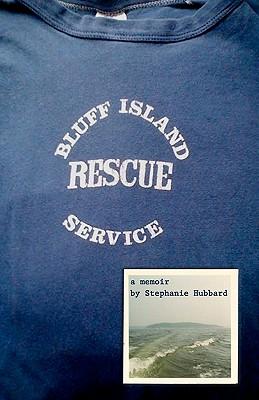 Image for BLUFF ISLAND RESCUE SERVICE A MEMOIR