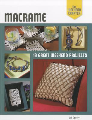 Image for Macrame: 19 Great Weekend Projects