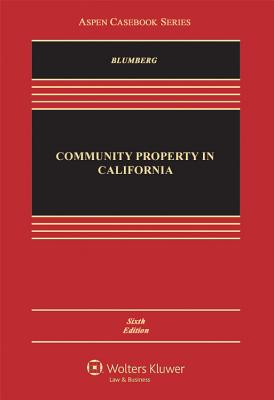 Image for COMMUNITY PROPERTY IN CALIFORNIA : SIXTH EDITION