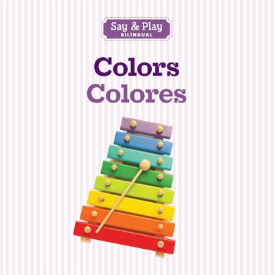 Colors/Colores (Say & Play) (English and Spanish Edition), Sterling Publishing Co., Inc.